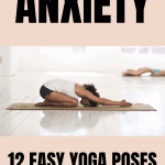 Yoga for anxiety CHILD POSE