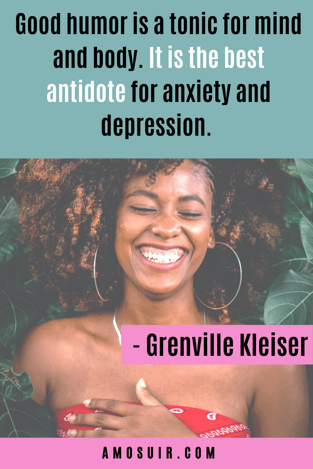 inspirational quotes for depression and anxiety -good humor is a tonic for mind and body