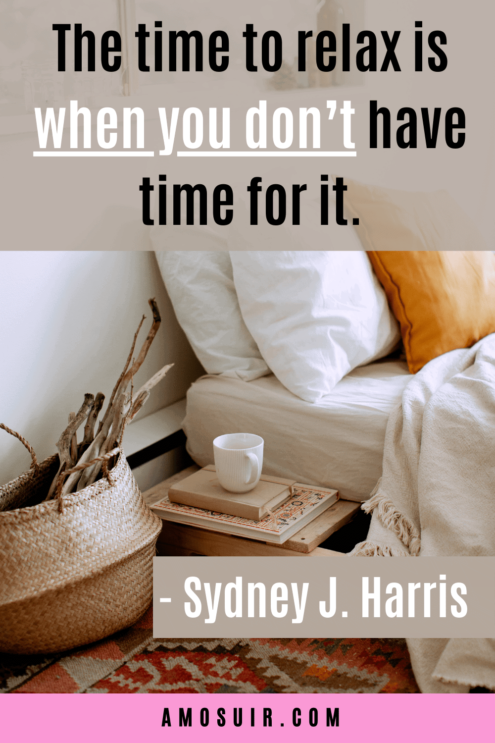 motivational quotes for anxiety  - the time to relax is when you don't have the time for it