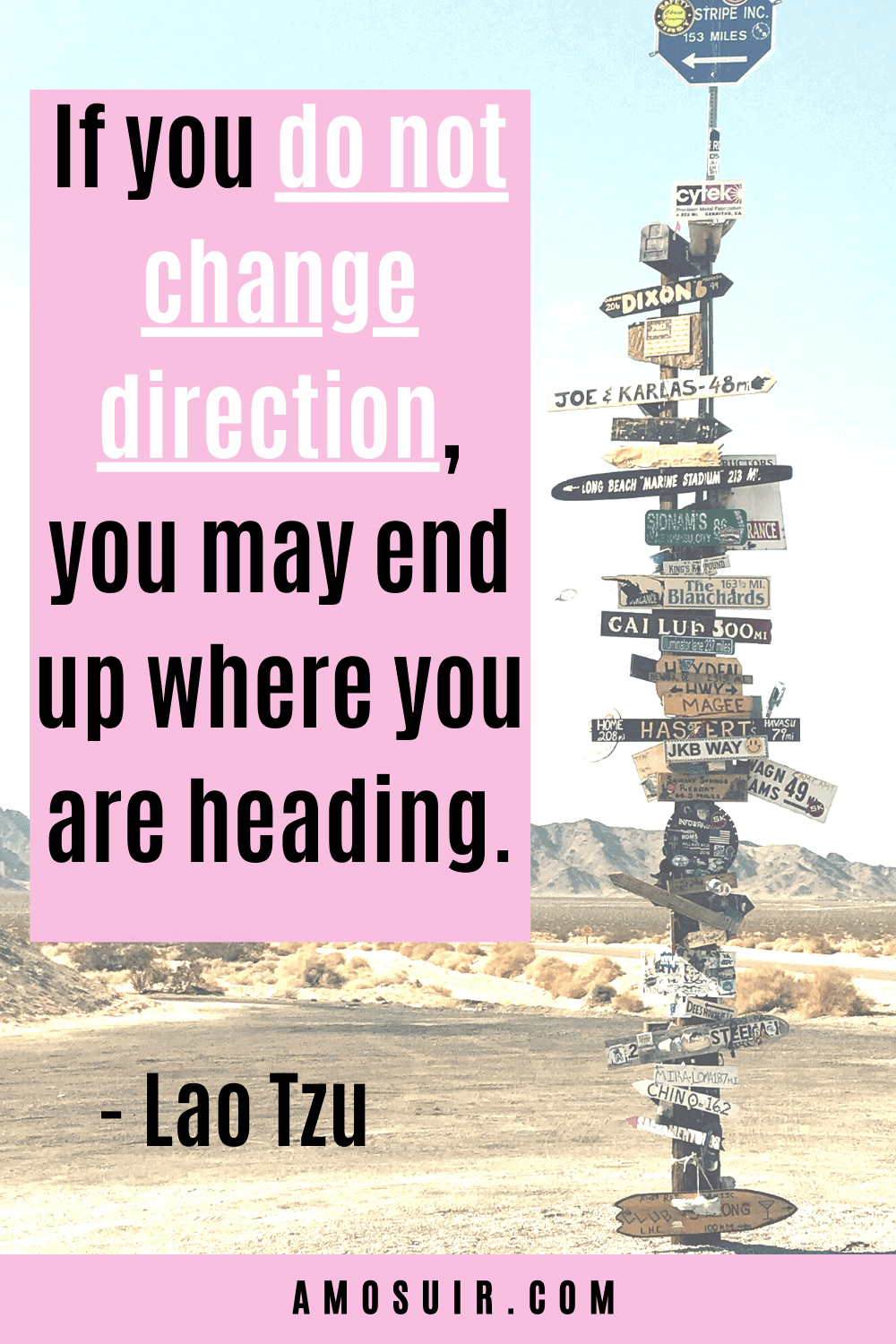 quotes about anxiety - if you dont change direction you might end up where you are heading